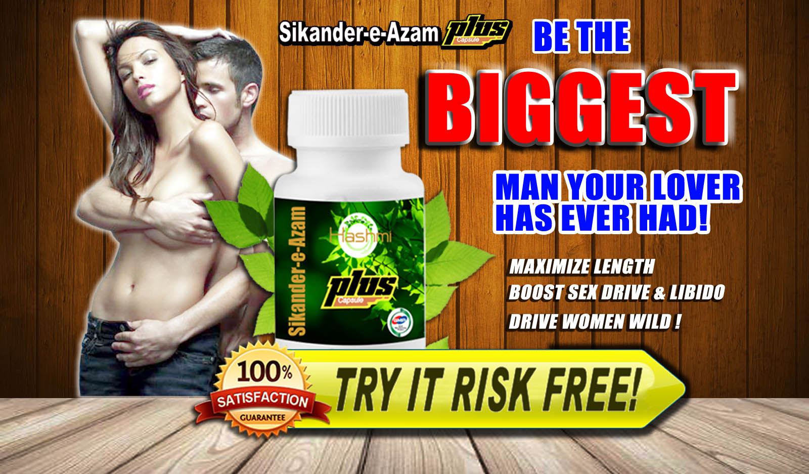 SIKANDER E AZAM PLUS CAPSULE - Be The Biggest Man Your Lover Has Ever Had!